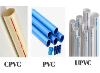 UPVC, CPVC और PVC पाइप में क्या अंतर.