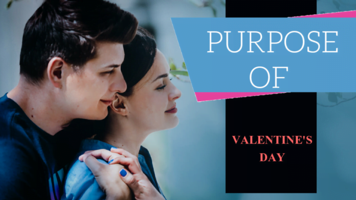 What is the purpose of Valentine's Day?