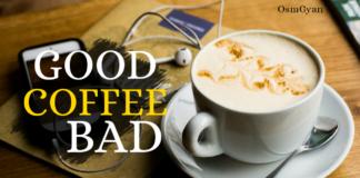 कॉफी के अच्छे और बुरे स्वास्थ्य प्रभाव क्या हैं?
